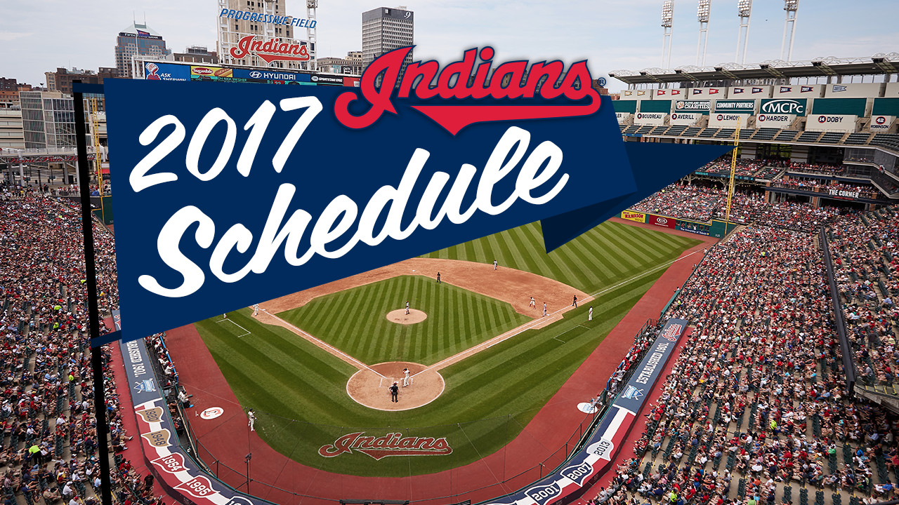 Save these dates: MLB releases 2017 Tribe schedule