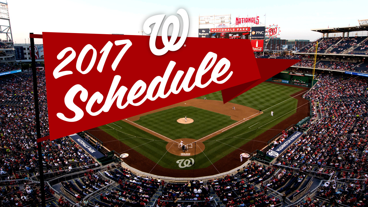 nationals' 2017 season schedule released | mlb