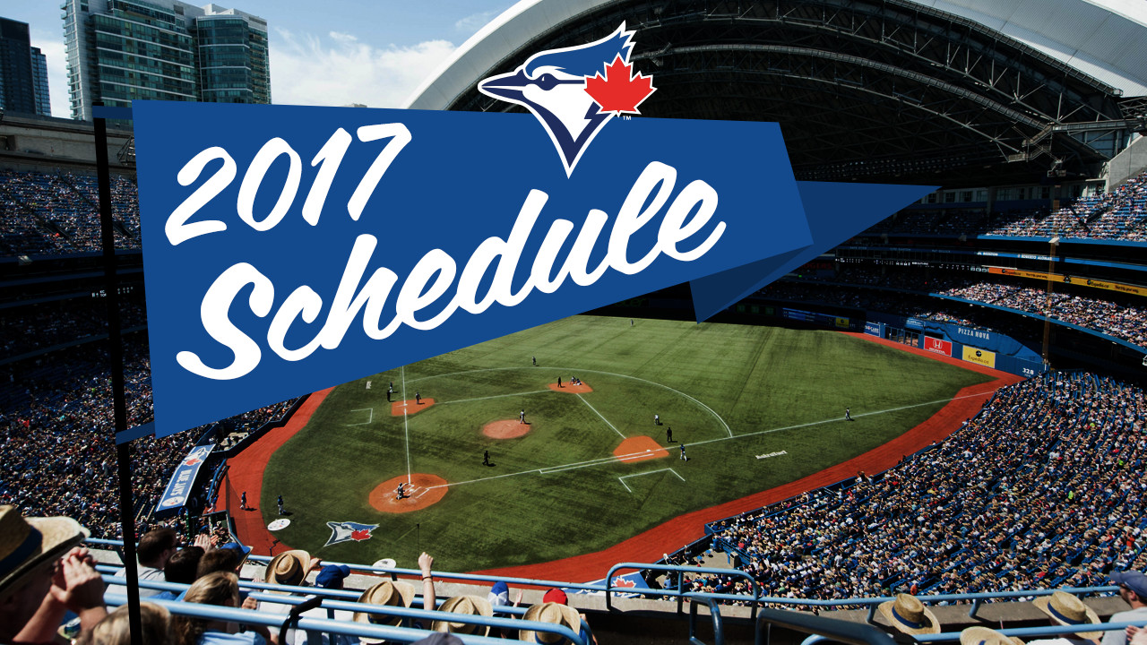 blue jays release 2017 regular-season schedule | mlb