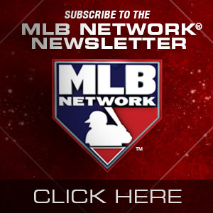 MLBNetwork.com Newsletter Sign Up